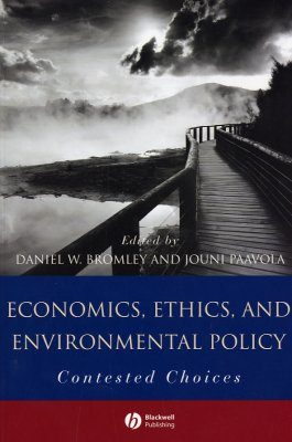 Economics, Ethics and Environmental Policy