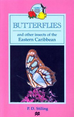 Butterflies and Other Insects of the Eastern Caribbean
