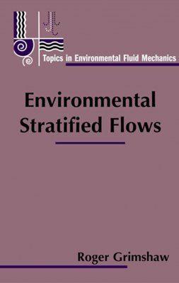 Environmental Stratified Flows