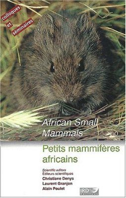 African Small Mammals / Petits Mammifères Africains
