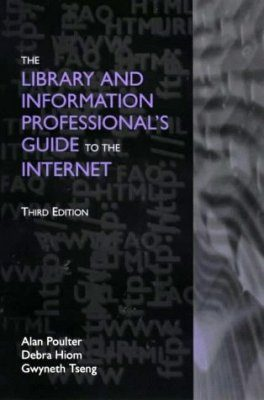 The Library and Information Professional's Guide to the Internet