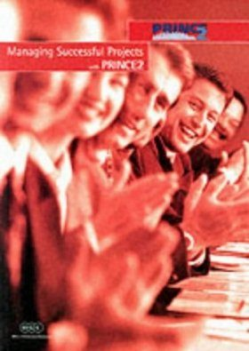Managing Successful Projects with PRINCE 2: Reference Manual