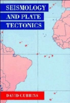 Seismology and Plate Tectonics