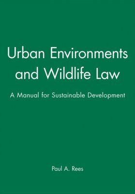 Urban Environments and Wildlife Law
