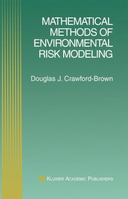 Mathematical Methods of Environmental Risk Modeling