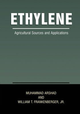 Ethylene: Agricultural Sources and Applications