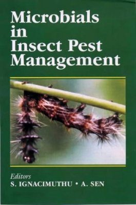 Microbials in Insect Pest Management