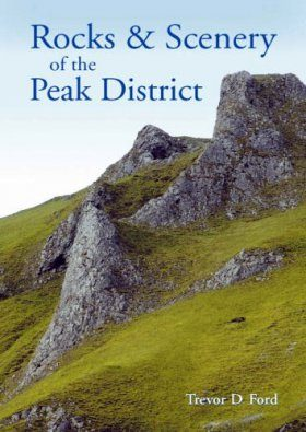 Rocks and Scenery of the Peak District