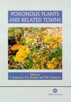 Poisonous Plants and Related Toxins