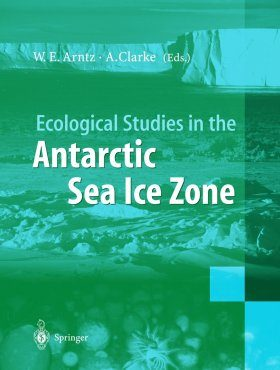 Ecological Studies in the Antartic Sea Ice Zone