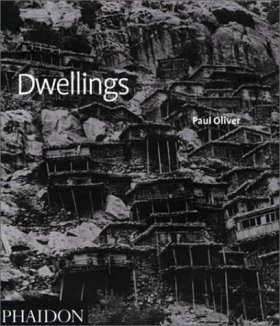 Dwellings: The Vernacular House Worldwide