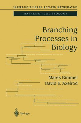 Branching Processes in Biology