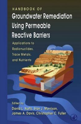 Handbook of Groundwater Remediation Using Permeable Reactive Barriers