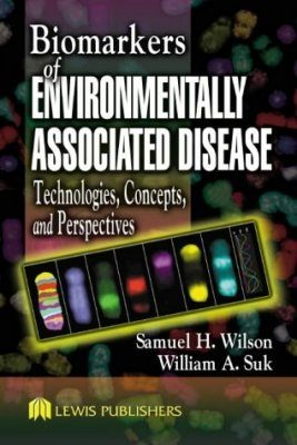Biomarkers of Environmentally Associated Disease