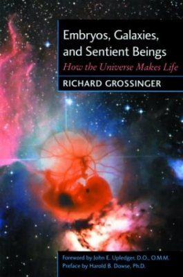 Embryos, Galaxies and Sentient Beings