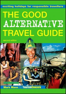 The Good Alternative Travel Guide