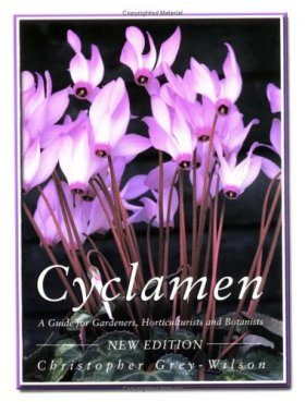 Cyclamen: A Guide for Gardeners, Horticulturists and Botanists