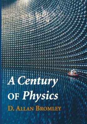 A Century of Physics