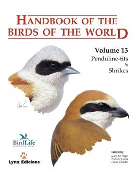 Handbook of the Birds of the World, Volume 13: Penduline Tits to Shrikes