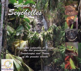 Soundscapes and Fauna of the Granitic Islands / Ambiances Naturelles et Faune des Îles Granitiques (2CD)