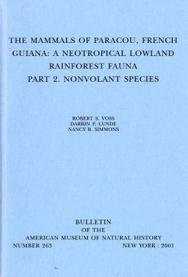 The Mammals of Paracou, French Guiana: A Neotropical Lowland Rainforest Fauna, Part 2: Nonvolant Species