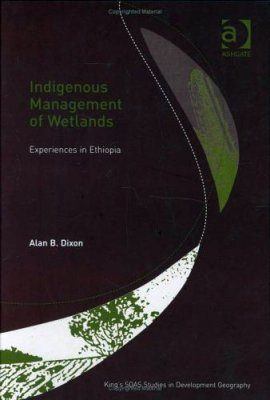 The Indigenous Management of Wetlands
