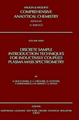 Discrete Sample Introduction Techniques for Inductively Coupled Plasma Mass Spectrometry
