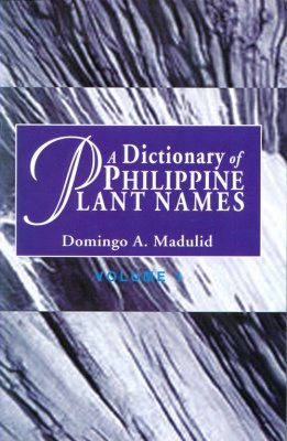 A Dictionary of Philippine Plant Names (2-Volume Set)