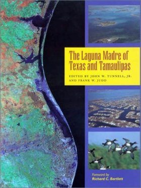 The Laguna Madre of Texas and Tamaulipas