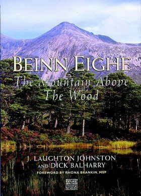 Beinn Eighe: The Mountain Above the Wood