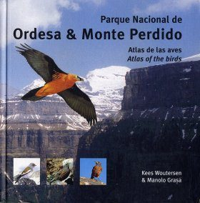Parque Nacional de Ordesa y Monte Perdido: Atlas of the Birds / Atlas de las Aves