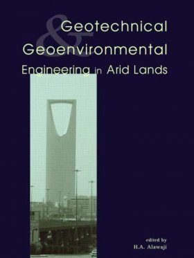 Geotechnical and Geoenvironmental Engineering in Arid Lands