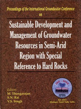 Sustainable Development and Management of Groundwater Resources in Semi-Arid Region with Special Reference to Hard Rocks