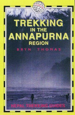 Trailblazer Guides: Trekking in the Annapurna Region