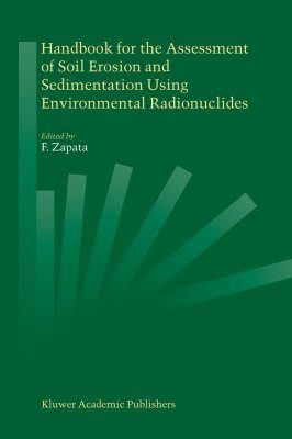 Handbook for the Assessment of Soil Erosion and Sedimentation Using