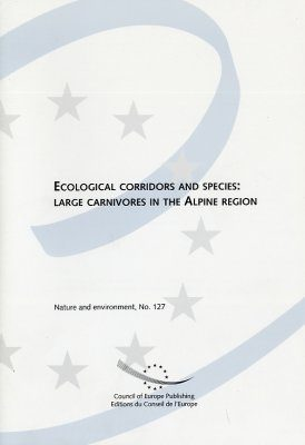 Ecological Corridors and Species: Large Carnivores in the Alpine Region