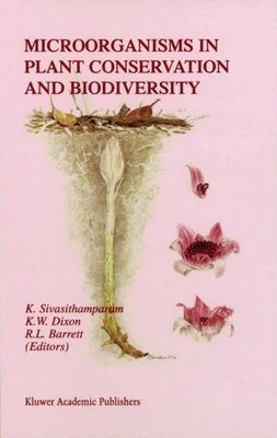 Microorganisms in Plant Conservation and Biodiversity