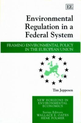 Environmental Regulation in a Federal system