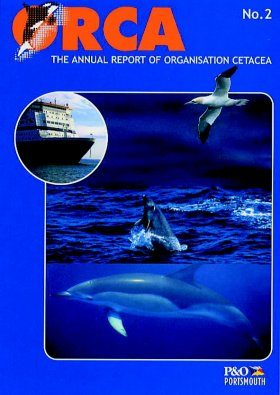 Orca No.2: Incorporating a Report on the Whales, Dolphins and Seabirds of the Bay of Biscay and English Channel