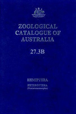 Zoological Catalogue of Australia Volume 27.3B: Hemiptera: Heteroptera (Pentatomomorpha)
