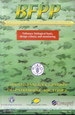 Fishways: Biological Basis, Design Criteria and Monitoring