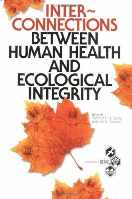 Interconnections between Human Health and Ecological Integrity