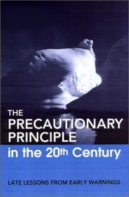 The Precautionary Principle in the 20th Century