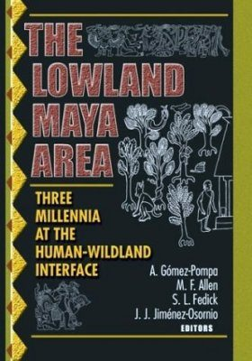 The Lowland Maya Area