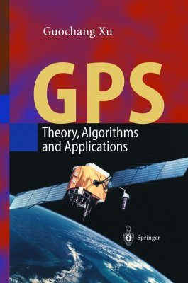 GPS - Theory, Algorithms and Applications