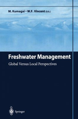 Freshwater Management: Global Versus Local Perspectives