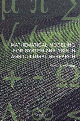 Mathematical Modeling for System Analysis in Agricultural Research