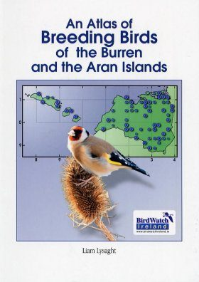 An Atlas of Breeding Birds of the Burren and the Aran Islands