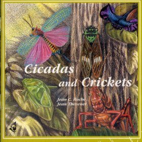 Cicadas and Crickets / Cigales et Grillons