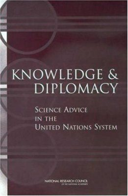 Knowledge and Diplomacy: Science Advice in the United Nations System